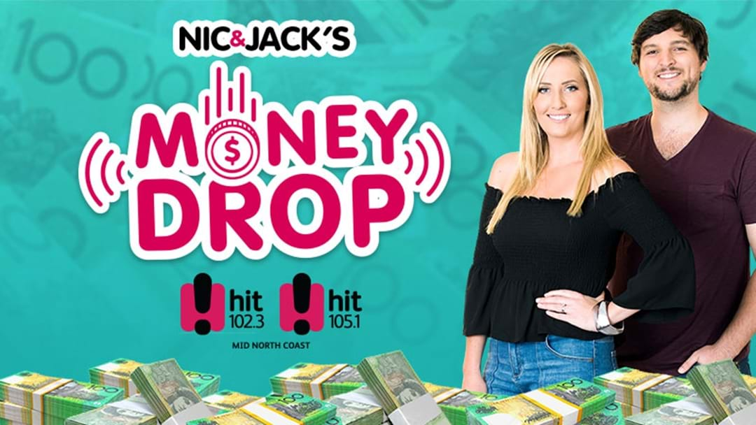 Nic and Jack's Money Drop