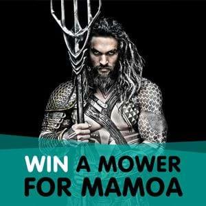 Win a Mower for Mamoa