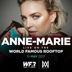See Anne-Marie perform LIVE on the WFR!