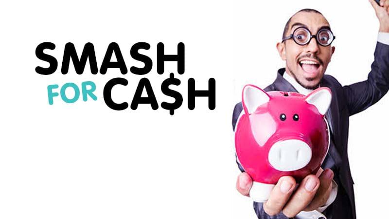 Jase & Juelz's Smash For Cash