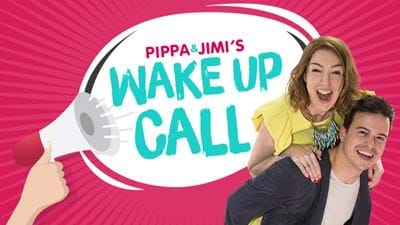 Pippa & Jimi's Wake Up Call