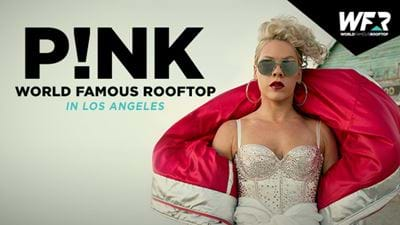 P!nk To Hit The World Famous Rooftop