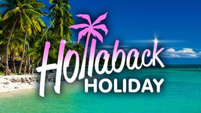 Hollaback Holiday