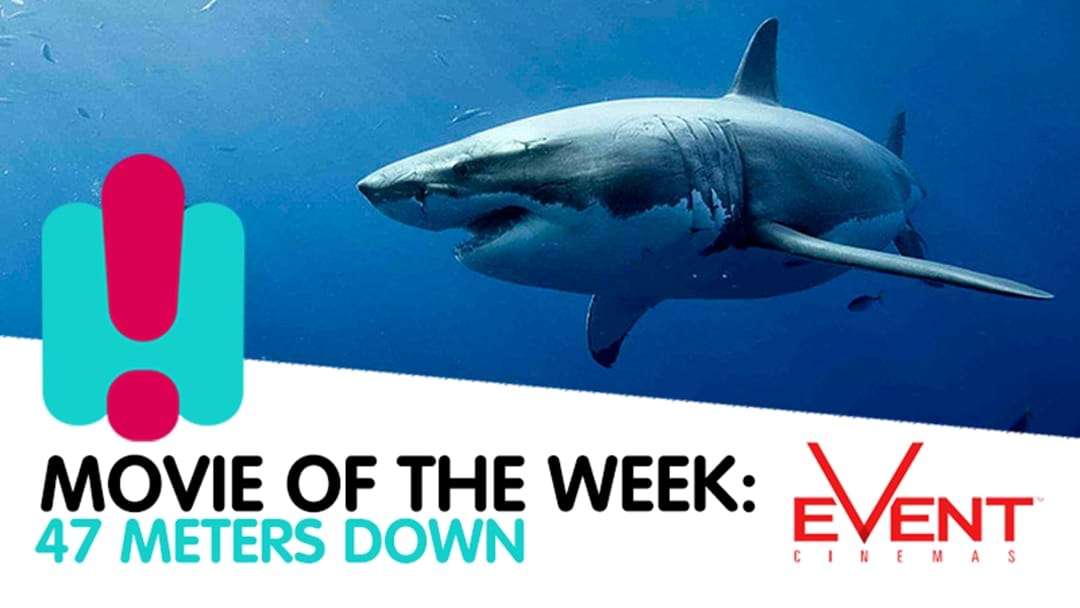 Movie of the Week: 47 Meters Down