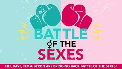 Fifi, Dave, Fev & Byron's Battle of the Sexes