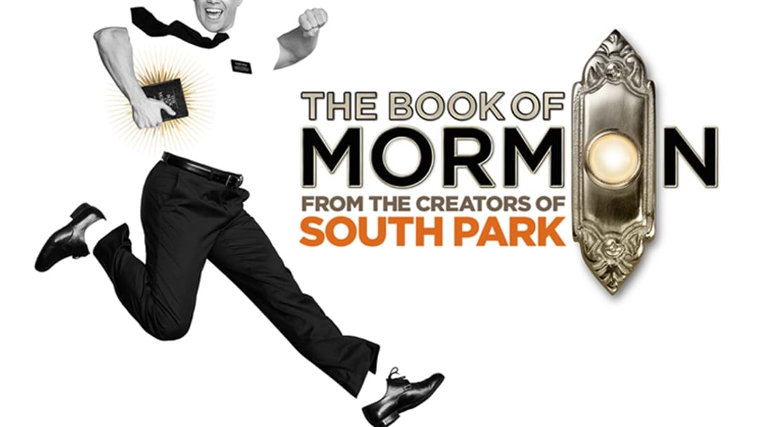 The Book Of Mormon Is FINALLY Coming To Sydney!