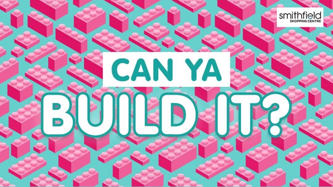 Can Ya Build It?