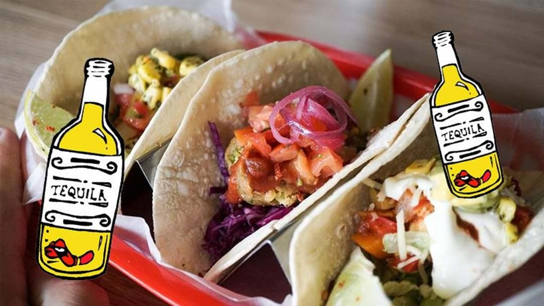 Tequila Tacos Will Pop Up In Sydney For One Night This Week!