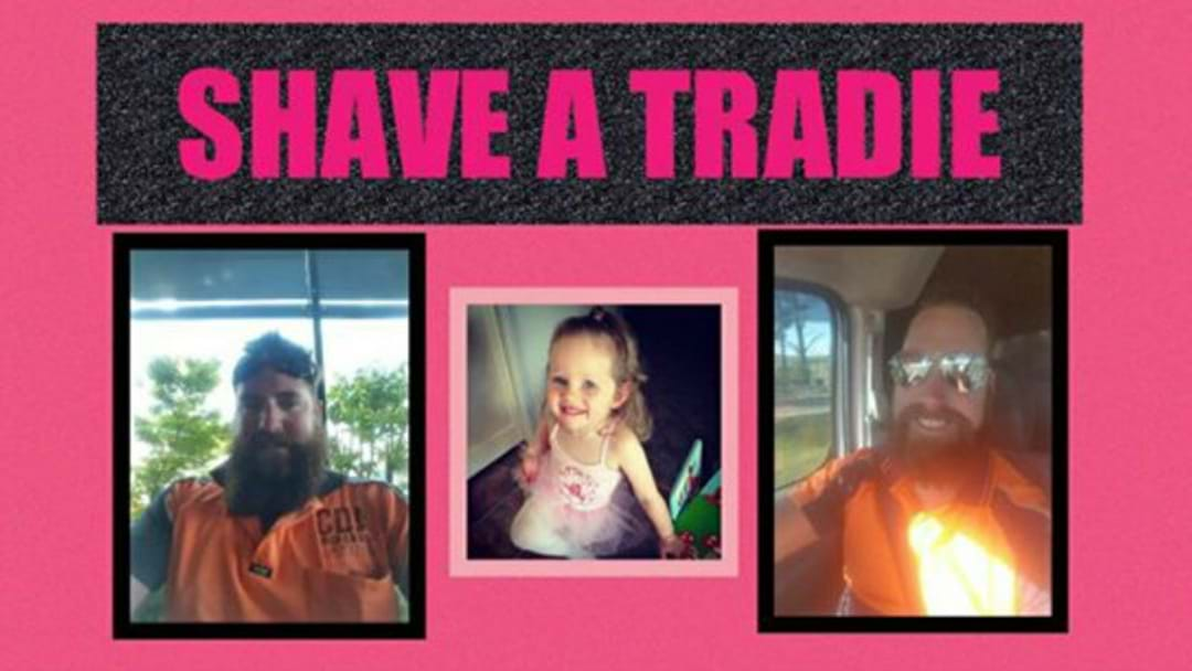 SHAVE A TRADIE: FUNDRAISER TO HELP ANNABELLE POTTS