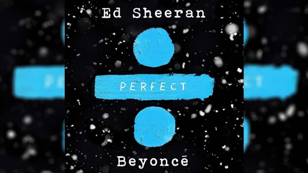 Ed Sheeran & Beyoncé Just Dropped Their Magical 'Perfect' Duet!