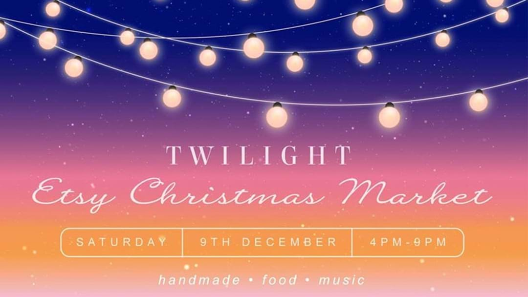Adelaide's Twilight Etsy Christmas Market Is On This Weekend!