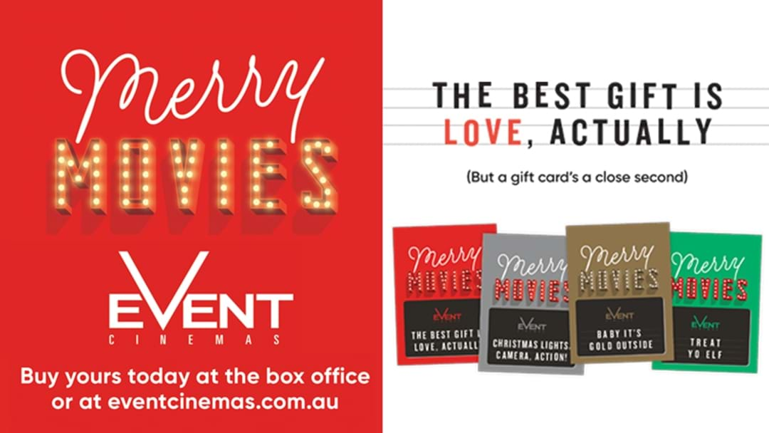 WIN One of 5 $100 Event Cinemas Movie Gift Cards