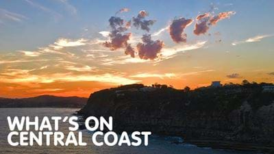 What's On Around The Central Coast?