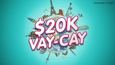 Win hit107's $20k Vay Cay