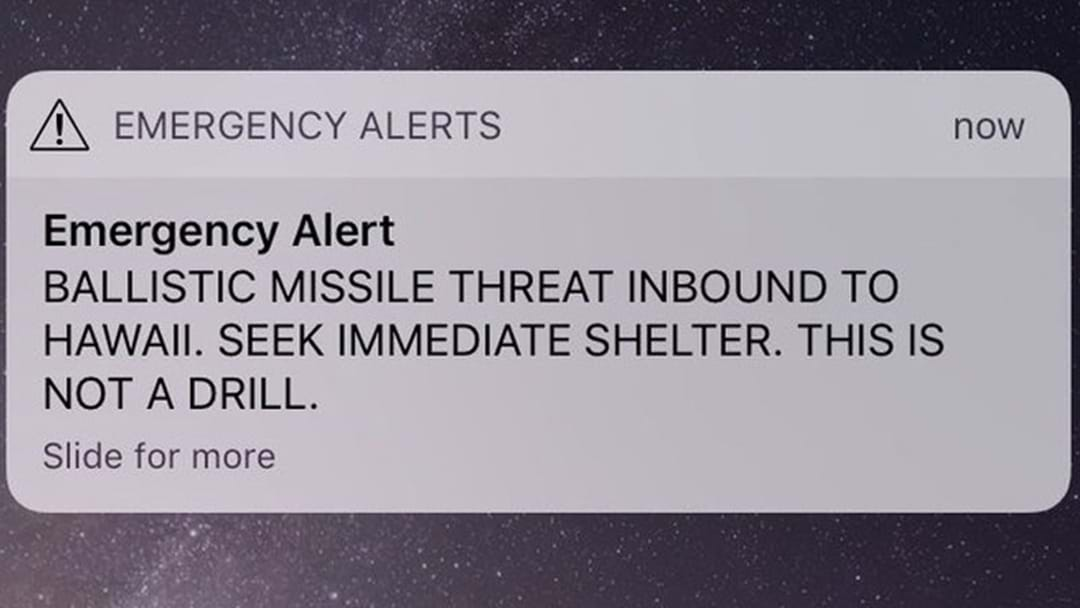 Emergency Missile Alert Sent To Hawaii Residents By Someone Who Pushed The Wrong Button