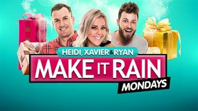 Make It Rain Mondays!