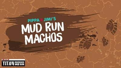 Pippa & Jimi's Mud Run Macho's