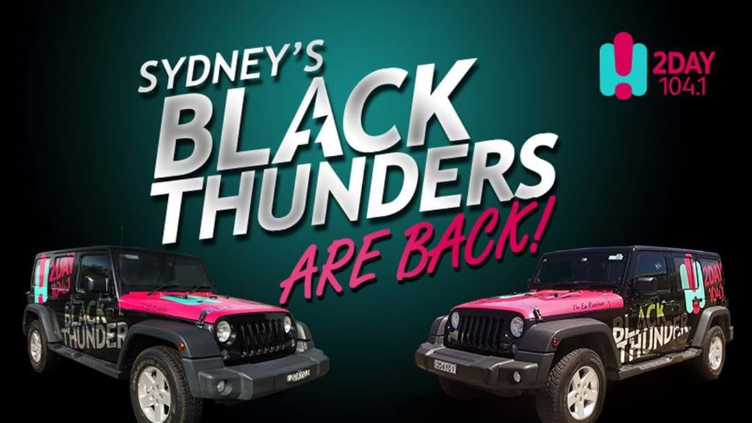 2DayFM's Black Thunders are back!