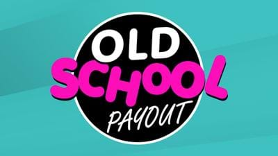 Win Cash With The 'Old School' Payout!