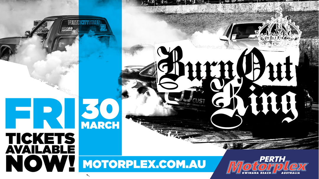 Win a family pass to the Good Friday Burnout King at Perth Motorplex