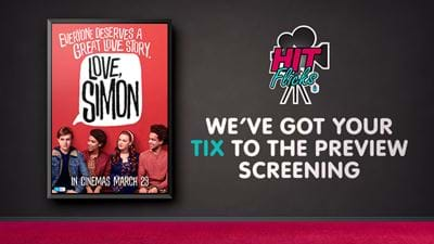 We've Got Your Tix To 'Love Simon'