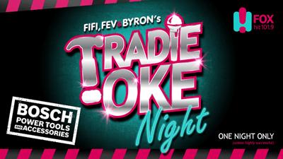 Fifi Fev & Byron's Tradie-Oke Night