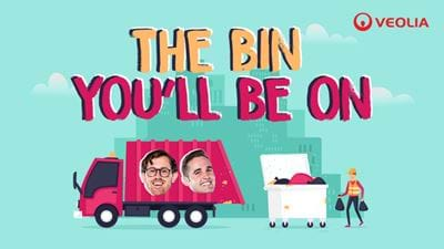 Bin You'll Be On!