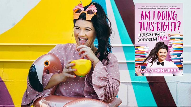 Article heading image for Your BFF Tanya Hennessy Is Coming To Your City To Talk About Her New Book & Adulting!