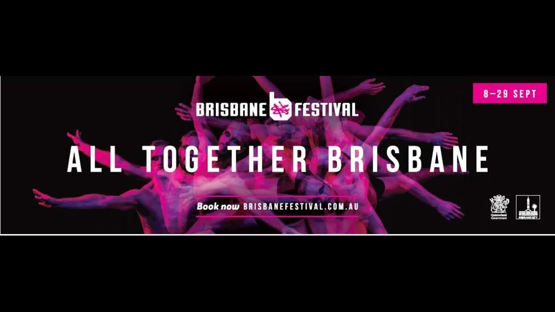 All together Brisbane for 22 days of Wonder at Brisbane Festival