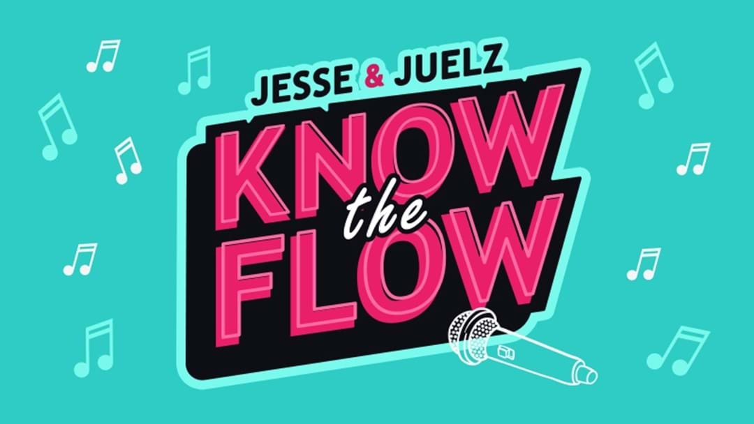 Jesse & Juelz's Know the Flow