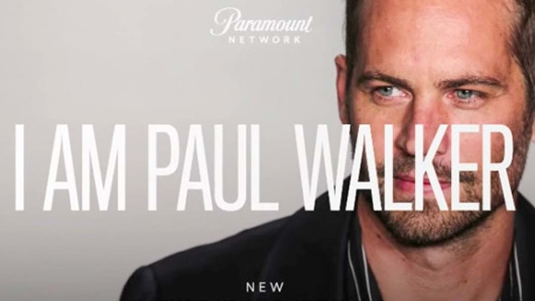 'I Am Paul Walker' Documentary Trailer Will Have You In Tears