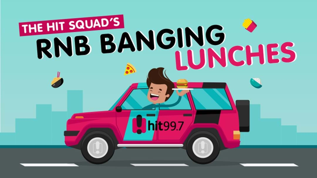 The Hit Squad's RnB Banging Lunches
