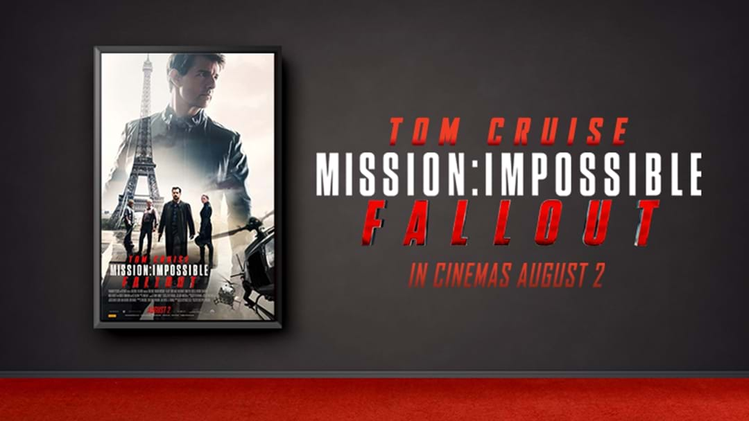 Mission Impossible - Fallout Ticket Giveaway!