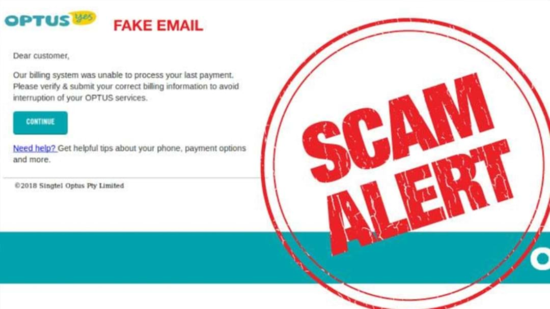 Police Warn Of 'Sophisticated' Optus Scam