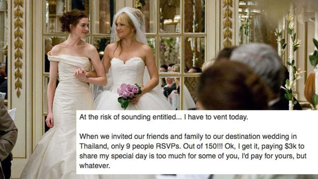 Another Bride Is P*ssed No One Will Pay $3,000 To Attend Her Wedding