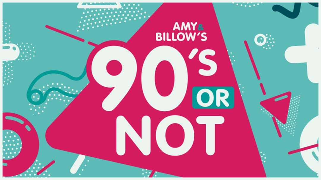 Amy and Billows 90's or Not