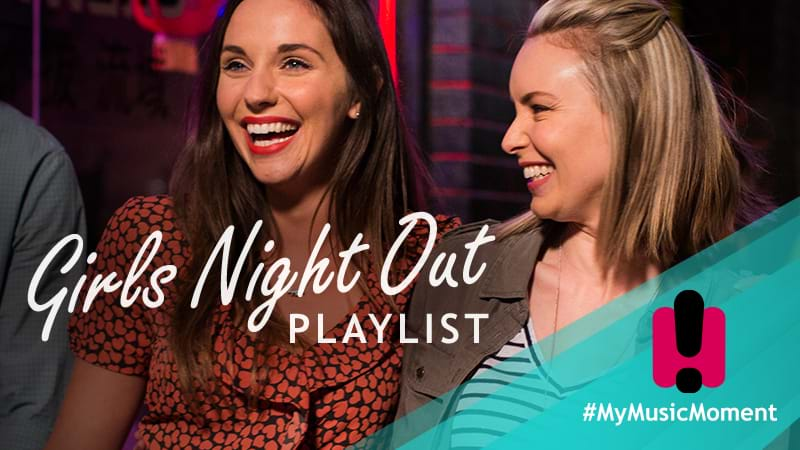 Article heading image for The Girls Night Out Playlist
