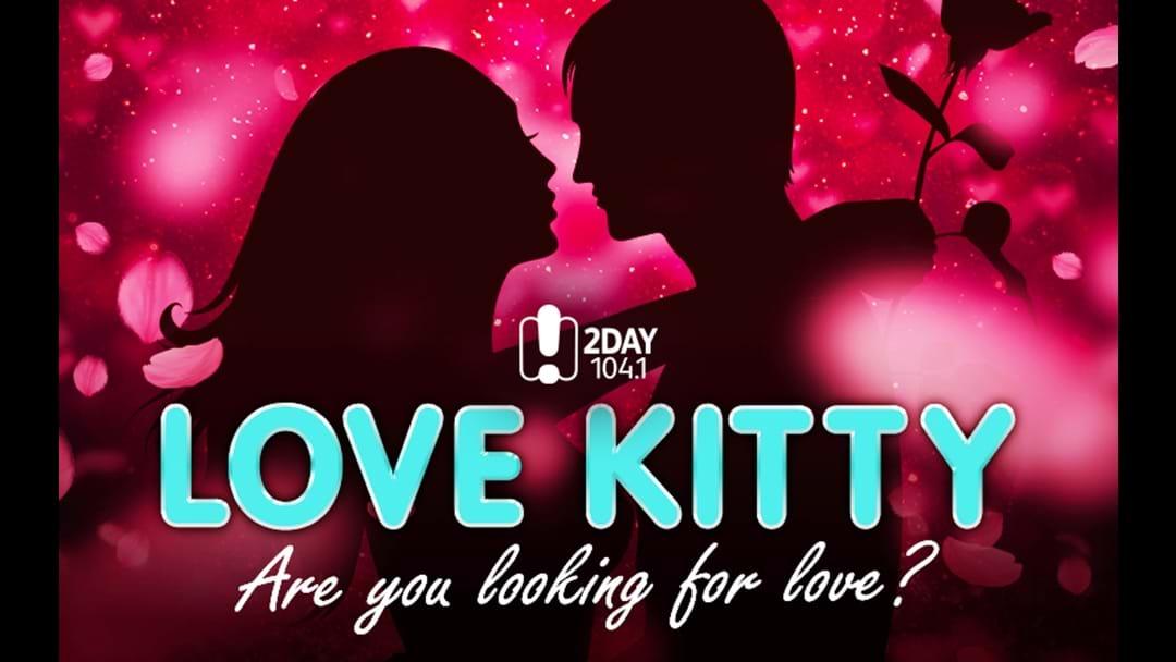 2DayFM's Love Kitty