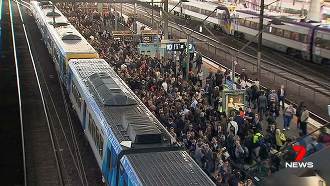 There's Track Faults At Flinders Street Station So The Trains Are A Nightmare