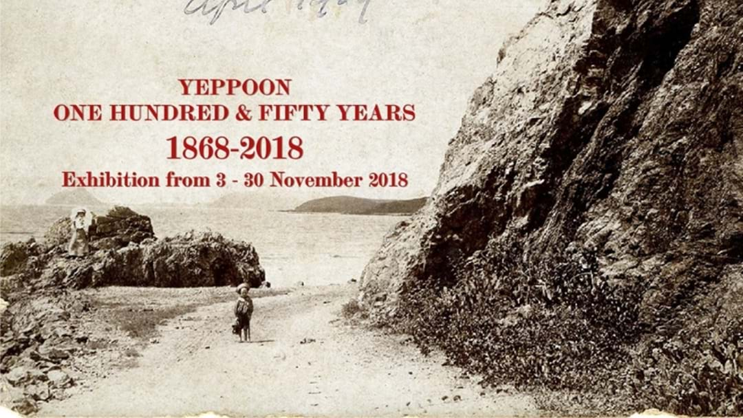 Go Along To Yeppoon: One Hundred & Fifty Years Exhibition This Month!