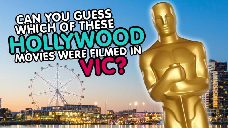 Article heading image for Can you guess which of these Hollywood movies were filmed in Victoria?