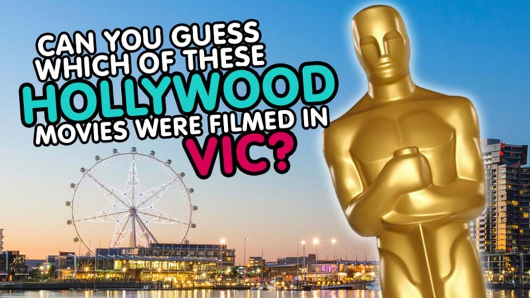 Can you guess which of these Hollywood movies were filmed in Victoria?