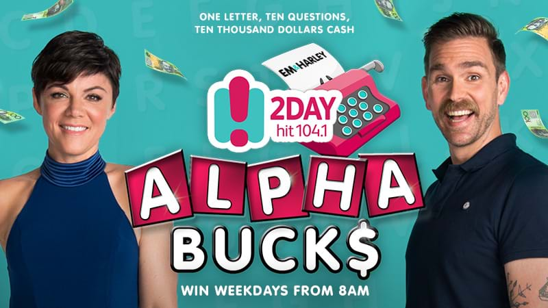 2DayFM's Alpha Bucks